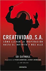 Creatividad S.A. - Edwin Catmull